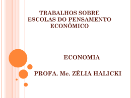 TRABALHOS SOBRE ESCOLAS DO PENSAMENTO ECONÔMICO