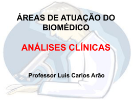 O BIOMÉDICO NO LABORATÓRIO DE ANÁLISES CLÍNICAS