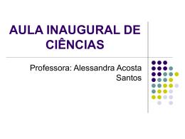AULA INAUGURAL DE CIÊNCIAS