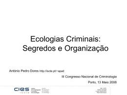 Ecologias Criminais: Segredos e Organização