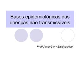 Epidemiologia das Doenças Não Transmissíveis