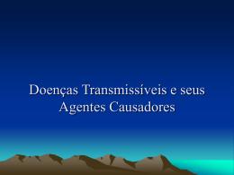 Doenças Transmissiveis e seus Agentes Causadores
