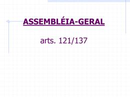 ASSEMBLÉIA-GERAL arts. 121/137