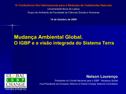 Mudança Ambiental Global. O IGBP e a visão integrada do Sistema