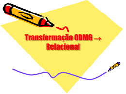 Transformação Esquema Objeto Esquema Relacional