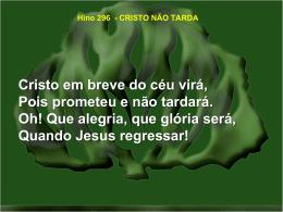 296-cristo não tarda