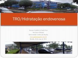 TRO/Hidratação venosa - Paulo Roberto Margotto