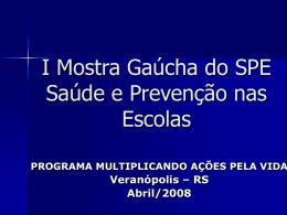 Mostra Gaúcha - Secretaria da Saúde