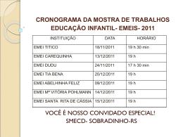 CRONOGRAMA DA MOSTRA DE TRABALHOS EDUCAÇÃO