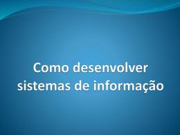 Como desenvolver sistemas de informação