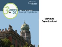 Apresentação III Encontro - Diretoria - Instituto Oswaldo Cruz