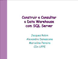 Construir e Consultar o Data Warehouse com SQL Server