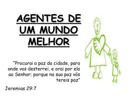 agentes de um mundo melhor – jeremias 29