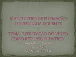 6º encontro 2010 - Blog do Vicente Maia