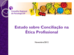 Estudo sobre conciliação na ética profissional – CRP-06
