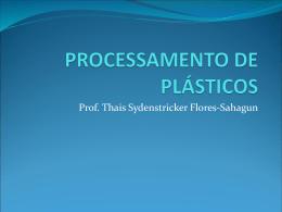 PROCESSAMENTO DE PLÁSTICOS