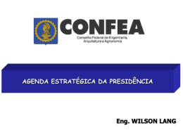 Agenda Estratégica da Presidência / Wilson