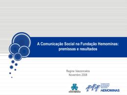 A Comunicação Social na Fundação Hemominas