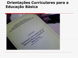 Orientações Curriculares para a Educação Básica