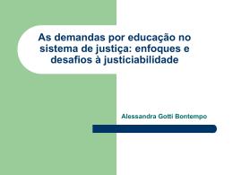 """""""Eficácia e Exigibilidade dos Direitos Sociais no âmbito do Direito"""
