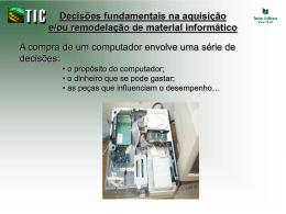 Aquisição ou remodelação de material informático