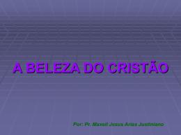 A beleza do cristão