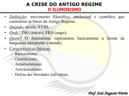 A CRISE DO ANTIGO REGIME Prof. José