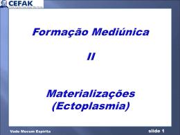 Ectoplasmia