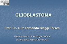 Glioblastoma - medicina | celular