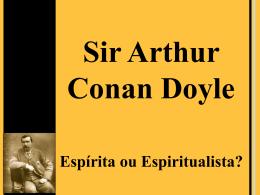 uma palestra - Sociedade Espírita Sir Arthur Conan Doyle