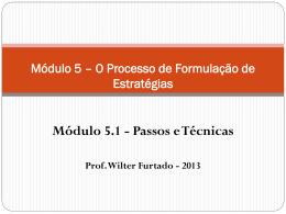 Módulo 5.1 - Formulação da Estratégia - Passos e Técnicas