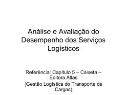 Análise e Avaliação do Desempenho dos Serviços Logísticos