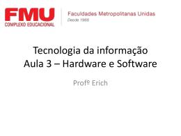 Tecnologia da informação Aula 2 – Estratégia competitiva