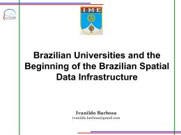 Brazilian Universities and the Beginning of the Brazilian