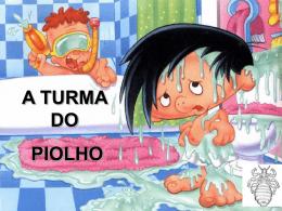 TURMA DO PIOLHO