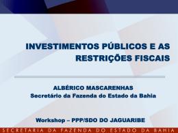 Investimentos Públicos e as Restrições Fiscais