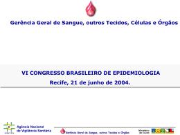 Gerência Geral de Sangue, outros Tecidos, Células e