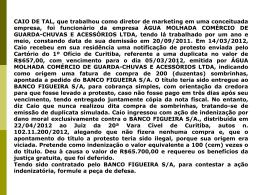 (duzentas) sombrinhas, apontada a pedido do BANCO FIGUEIRA S
