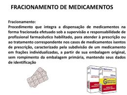 Aula 11-Deonto - Fracionamento de Medicamentos 2014