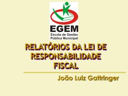 (RGF). EGEM– ESCOLA DE GESTÃO PÚBLICA