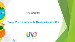 Novo Procedimento de Renegociação 2015
