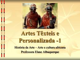 Artes Têxteis e Personalizada -1