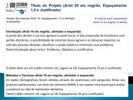Titulo do Projeto (Arial 20 em negrito, Espaçamento 1,0 e