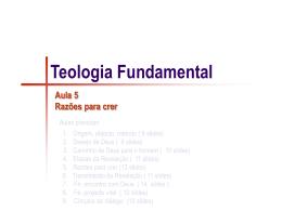 A5 - Teologia Fundamental _Razões para crer