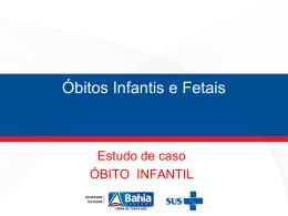 Óbitos Infantis e Fetais