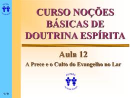 CURSO NOÇÕES BÁSICAS DE DOUTRINA ESPÍRITA Aula 12 A