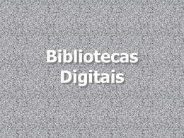 Bibliotecas Digitais