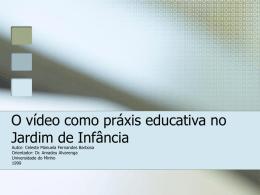 O vídeo como práxis educativa no Jardim de Infância