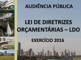Audiência Pública - LDO 2016 (Apresentação em