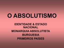 O ABSOLUTISMO - Colégio Cor Jesu